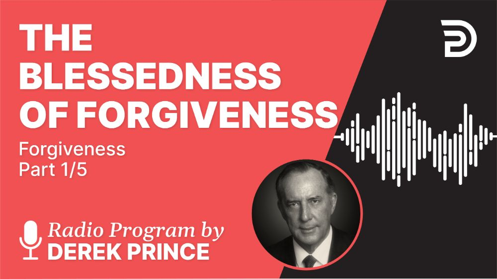 The Blessedness of Forgiveness