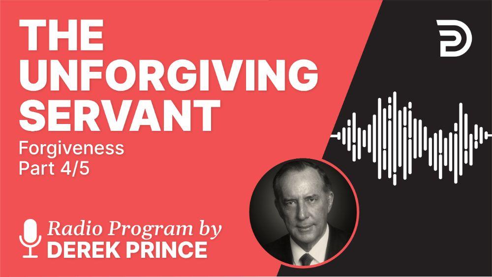 The Unforgiving Servant