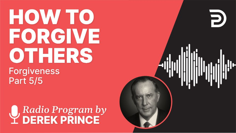 How to Forgive Others