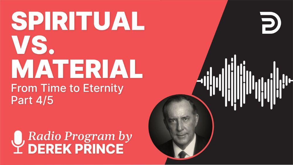 Spiritual vs. Material