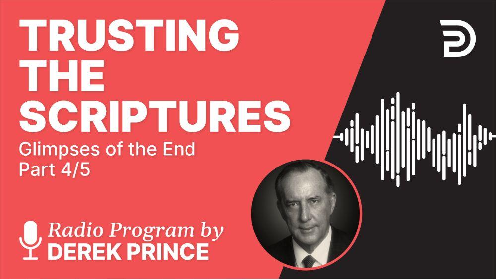 Trusting the Scriptures