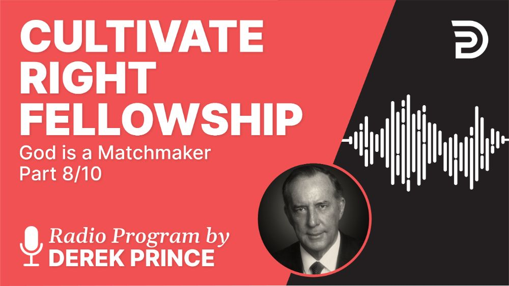 Cultivate Right Fellowship