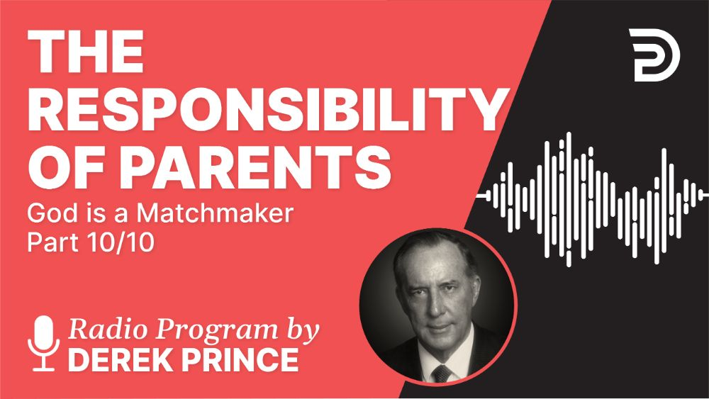 The Responsibility of Parents