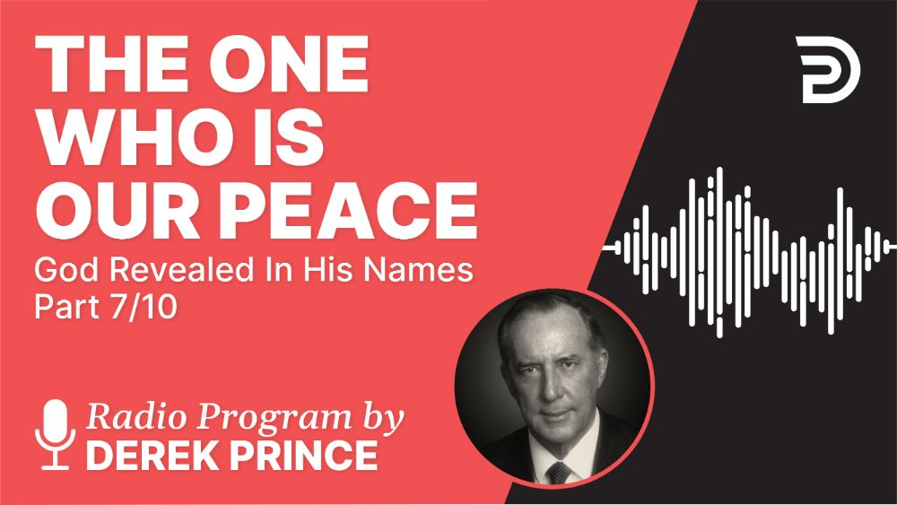 The One Who Is Our Peace