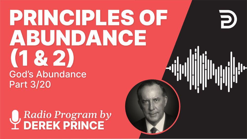 Principles of Abundance (1 & 2)