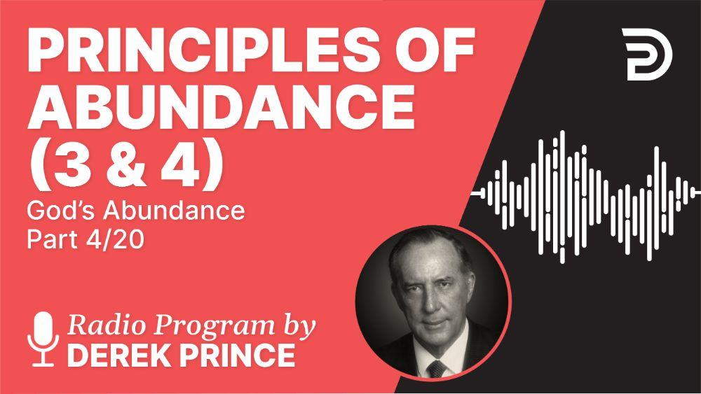 Principles of Abundance (3 & 4)