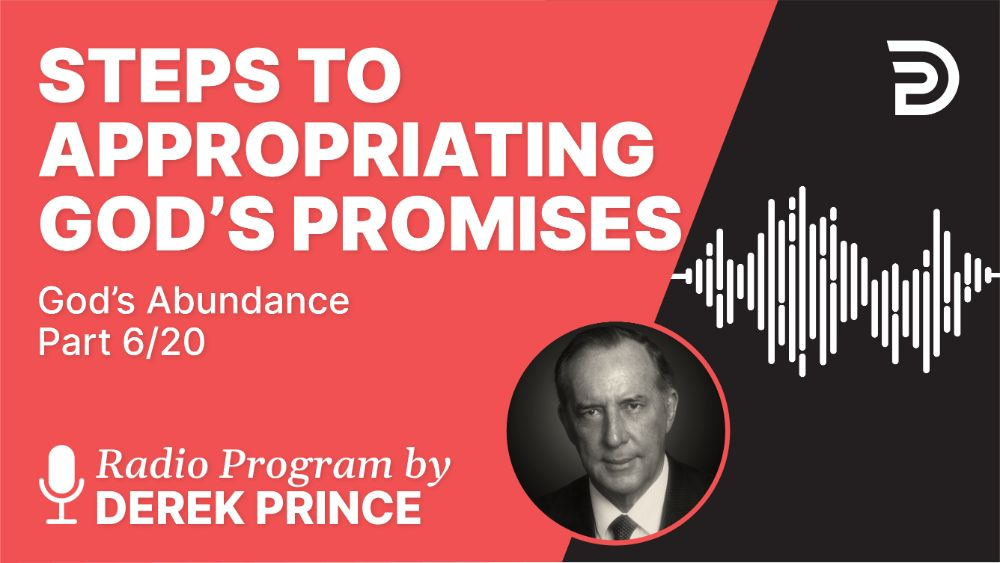 Steps to Appropriating God's Promises