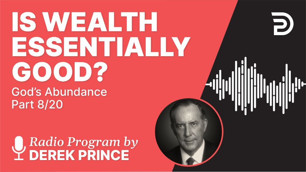 Is Wealth Essentially Good?