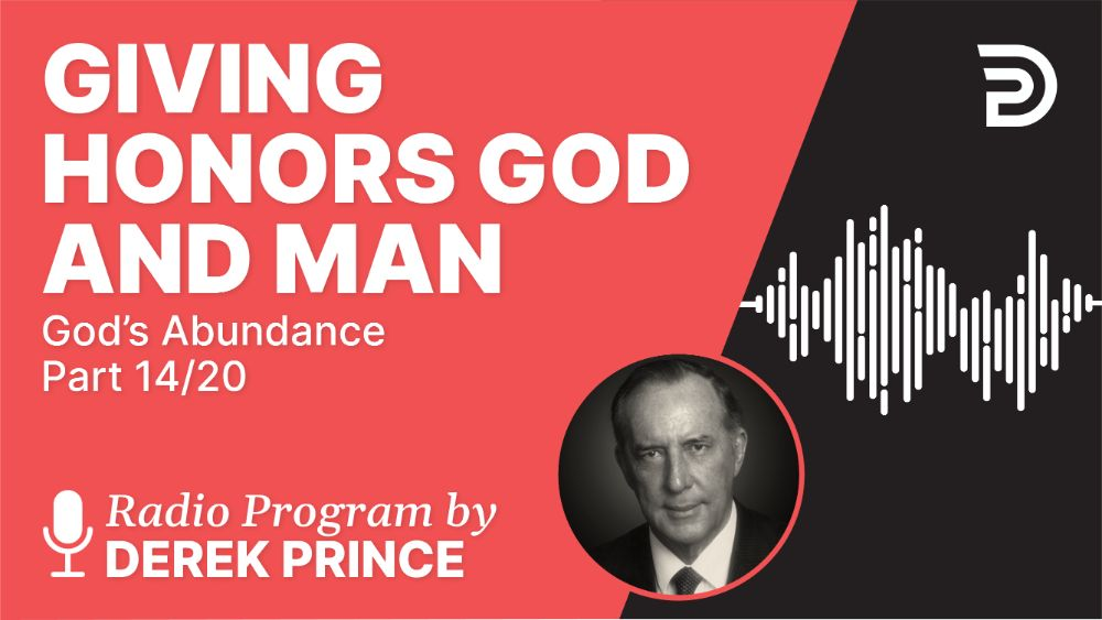 Giving Honors God and Man
