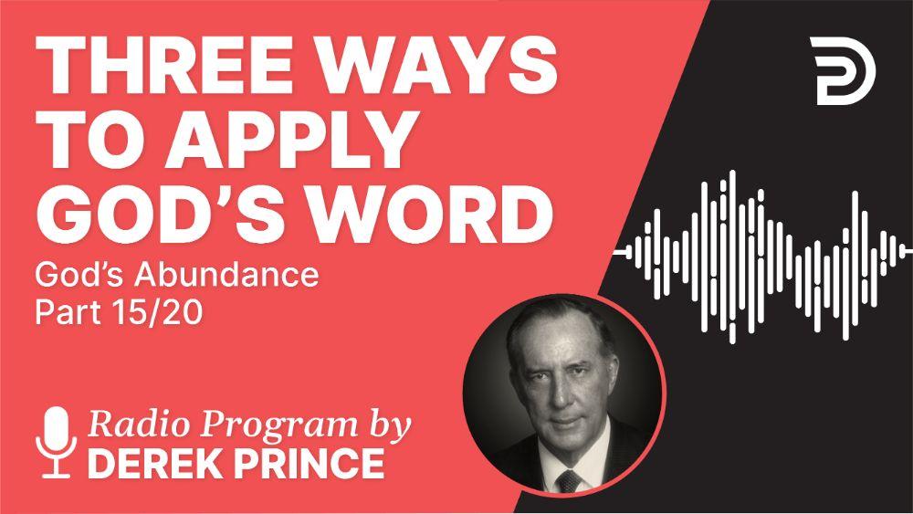 Three Ways to Apply God's Word