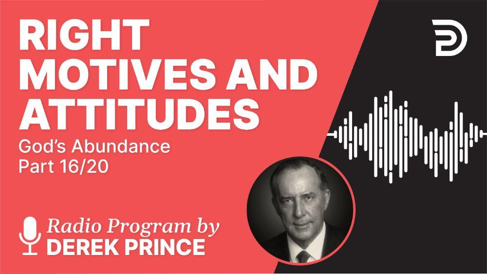 Right Motives and Attitudes