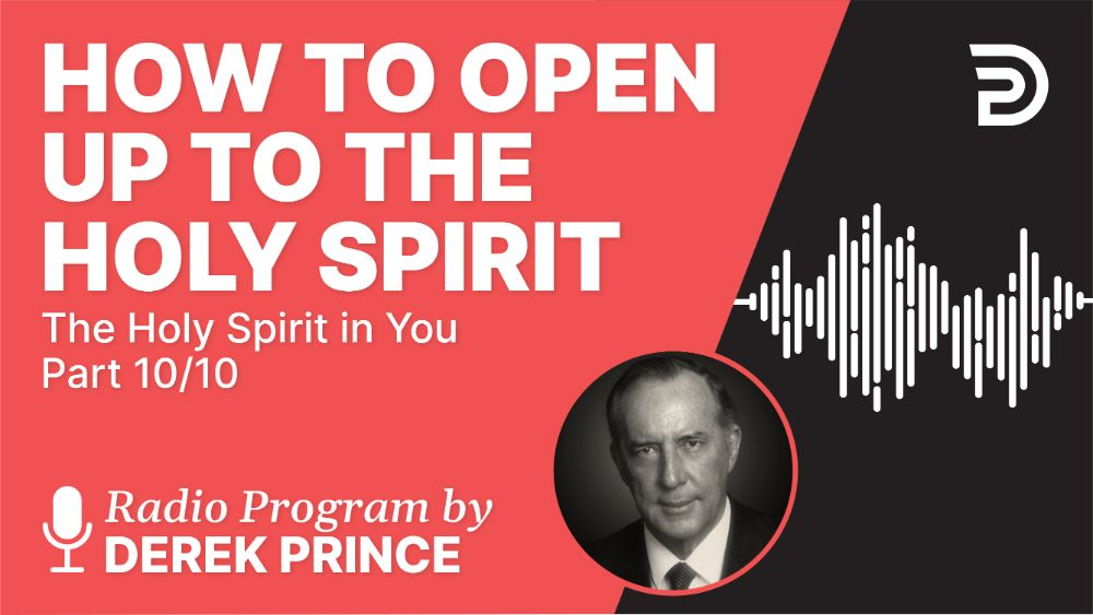 How to Open up to the Holy Spirit