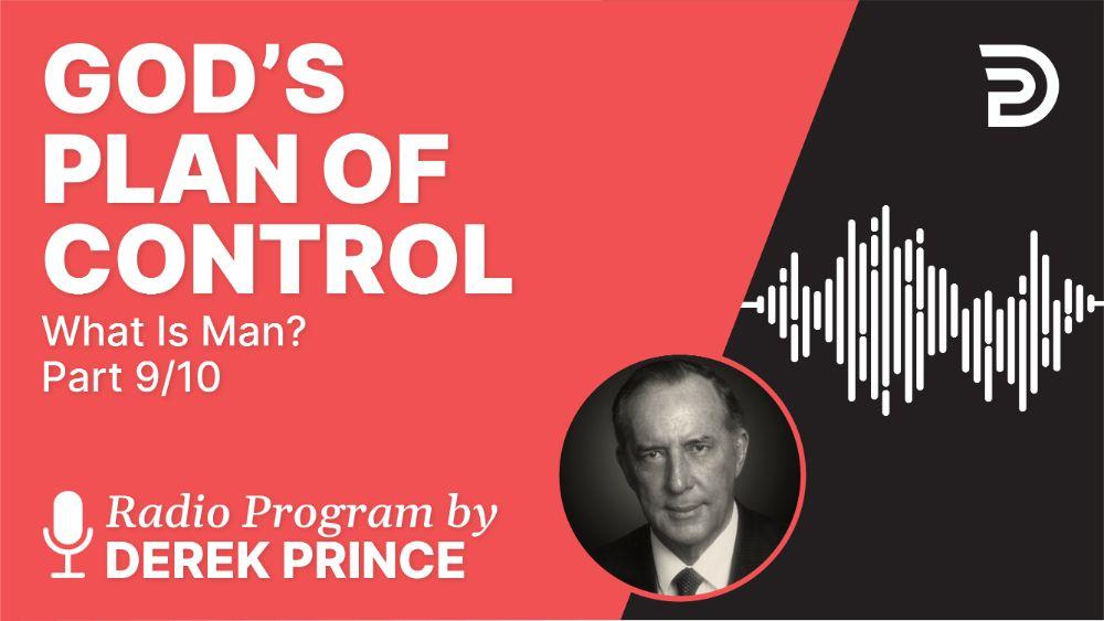 God's Plan of Control