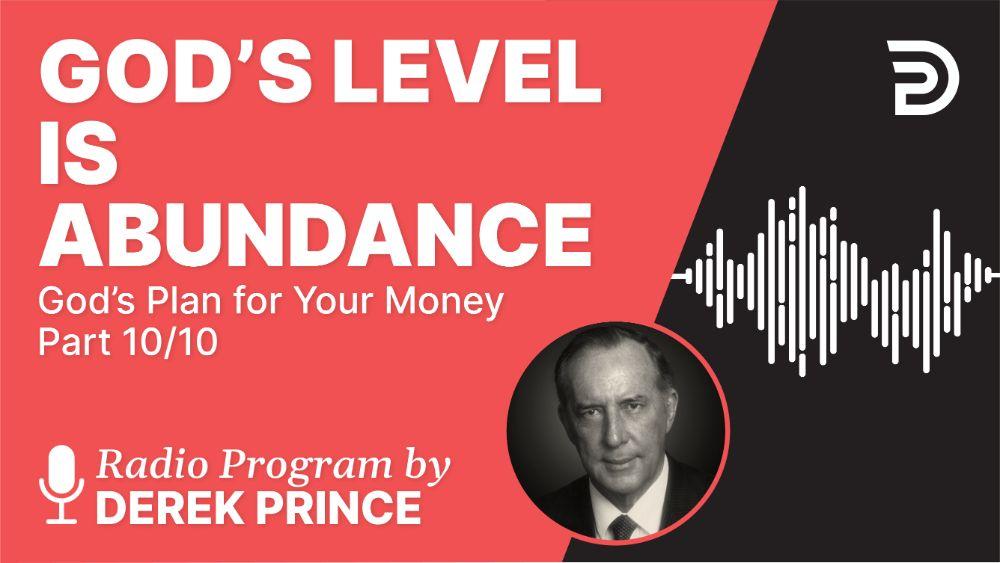 God's Level Is Abundance
