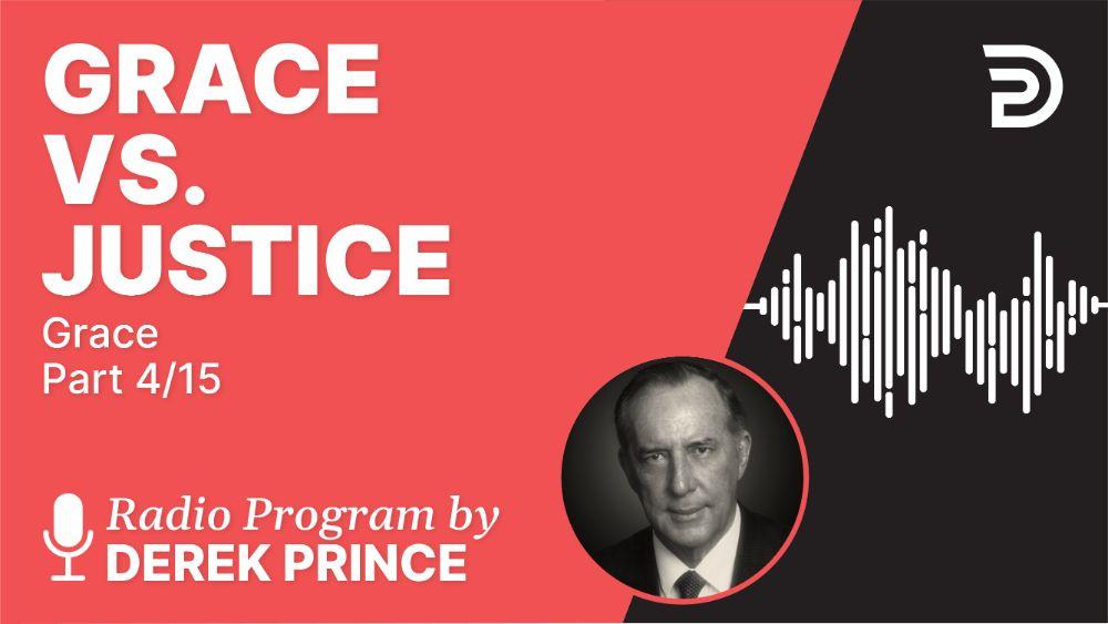 Grace vs. Justice