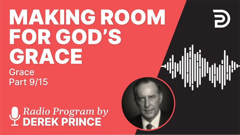 Making Room for God's Grace