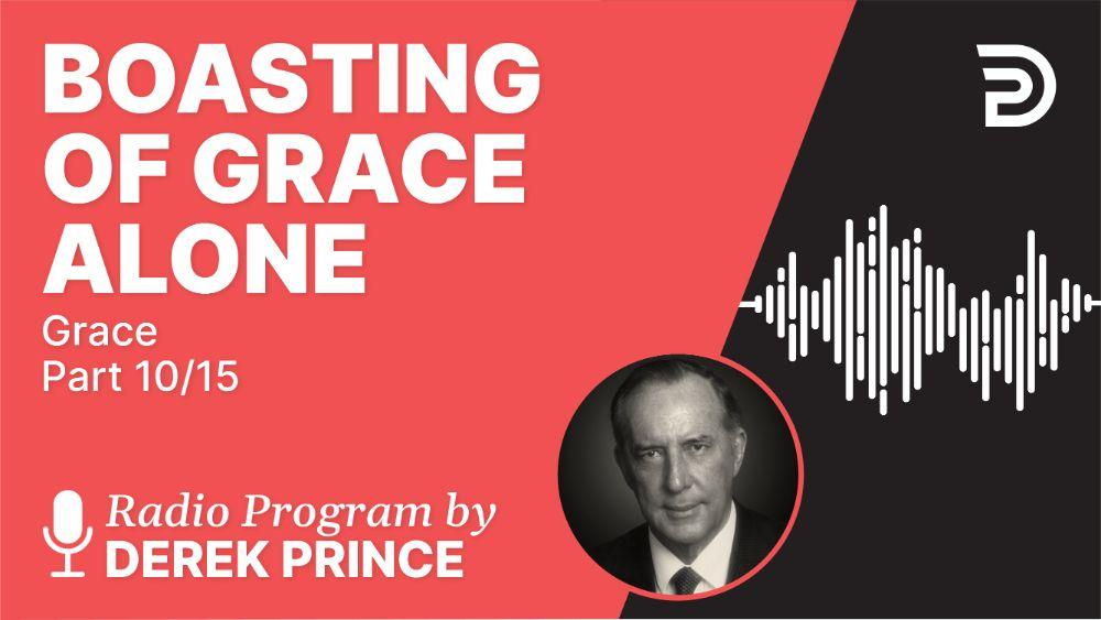 Boasting of Grace Alone