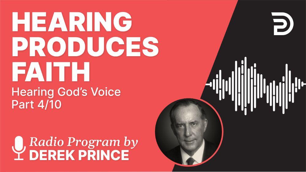 Hearing Produces Faith