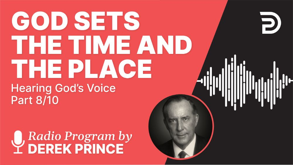 God Sets the Time and the Place