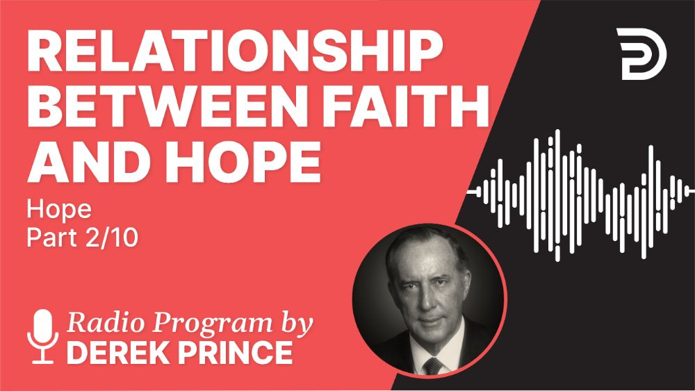 Relationship Between Faith and Hope