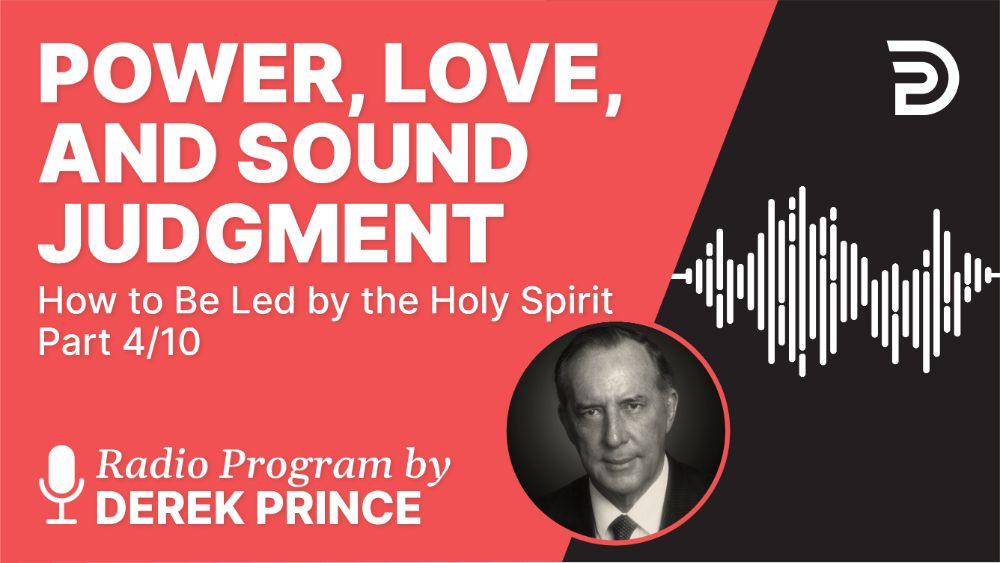 Power, Love, and Sound Judgment
