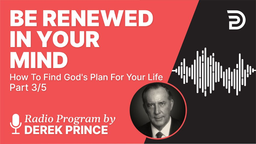 Be Renewed in Your Mind