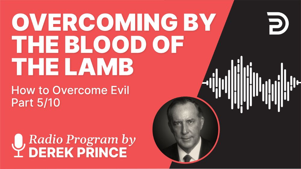 Overcoming by the Blood of the Lamb