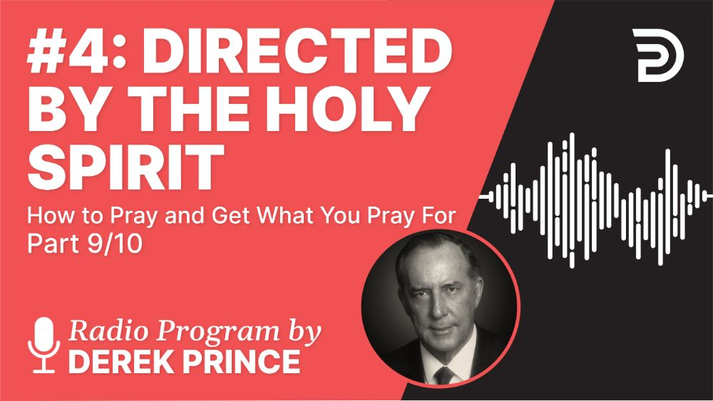 #4: Directed by the Holy Spirit