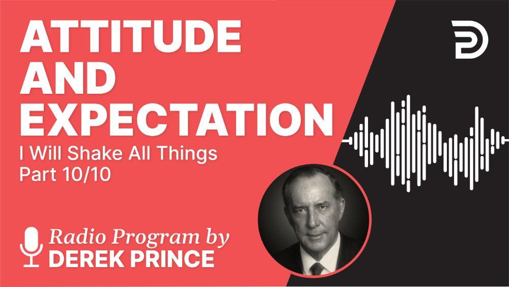 Attitude and Expectation