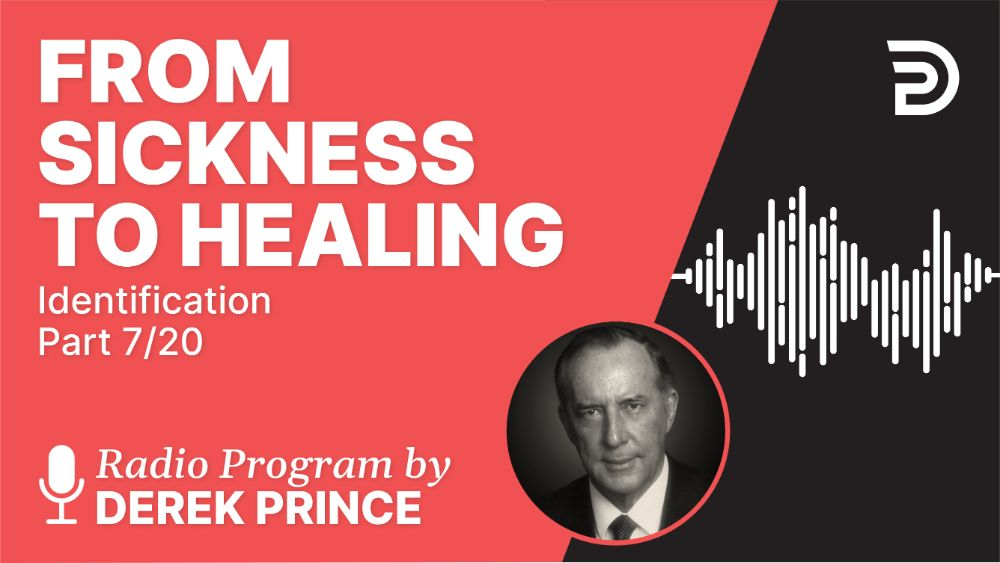 From Sickness to Healing