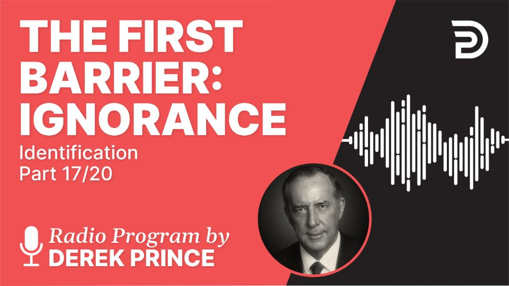 The First Barrier: Ignorance