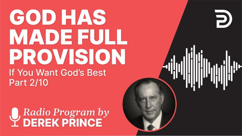 God Has Made Full Provision