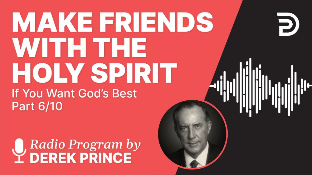 Make Friends with the Holy Spirit
