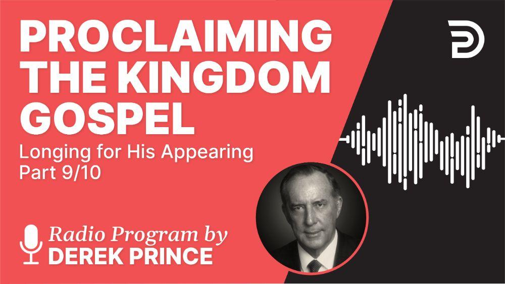 Proclaiming the Kingdom Gospel