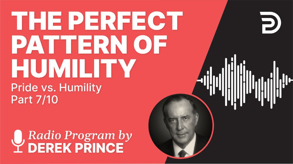 The Perfect Pattern of Humility