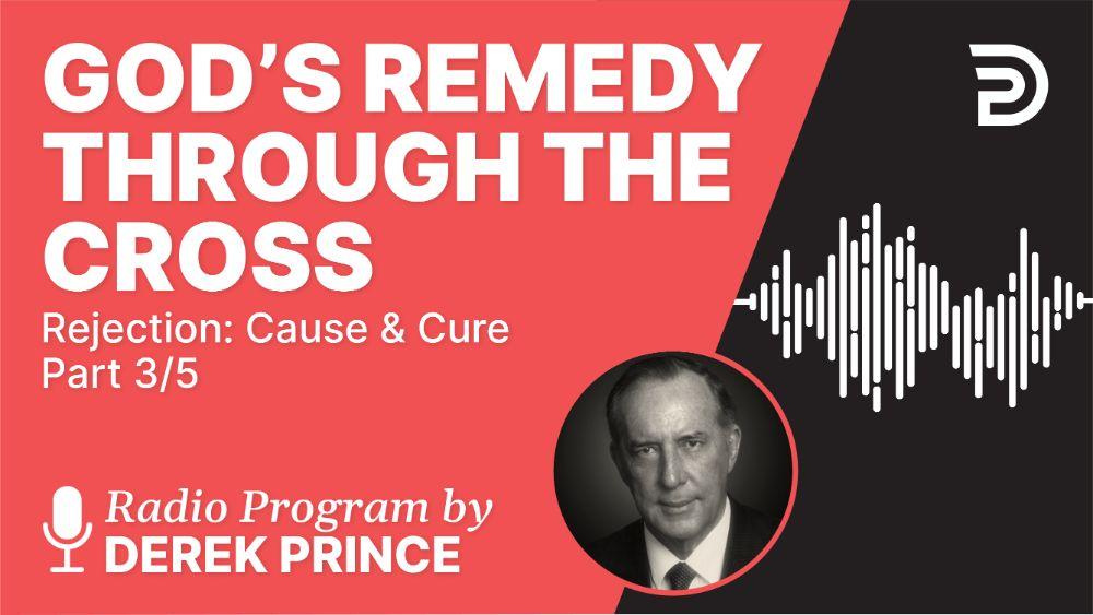 God's Remedy through the Cross