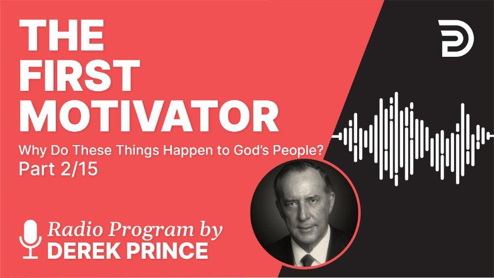 The First Motivator