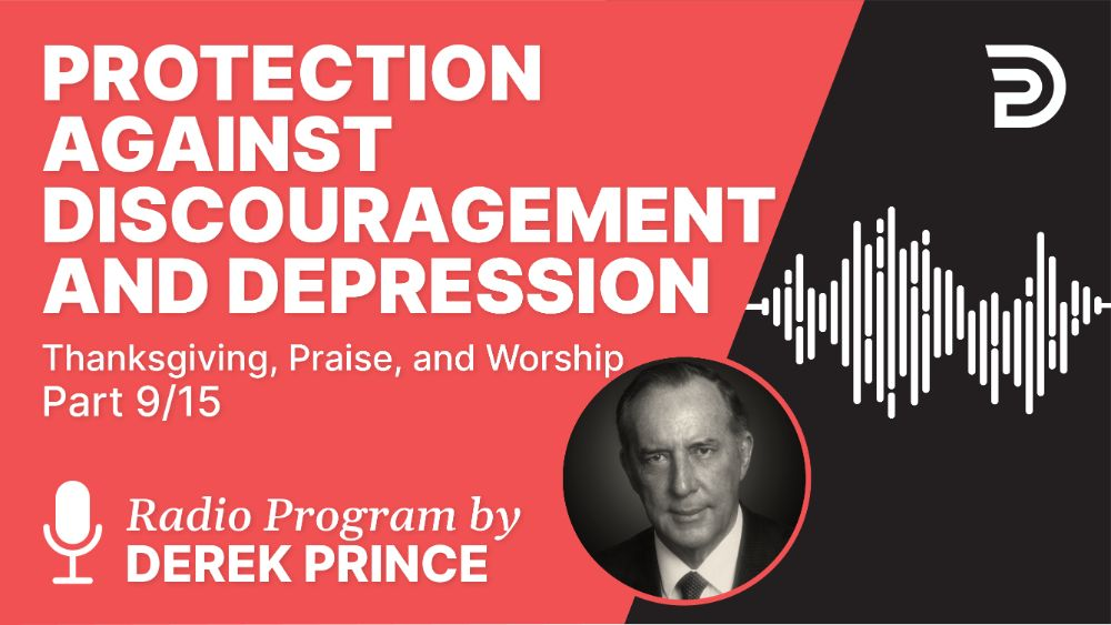 Protection Against Discouragement and Depression