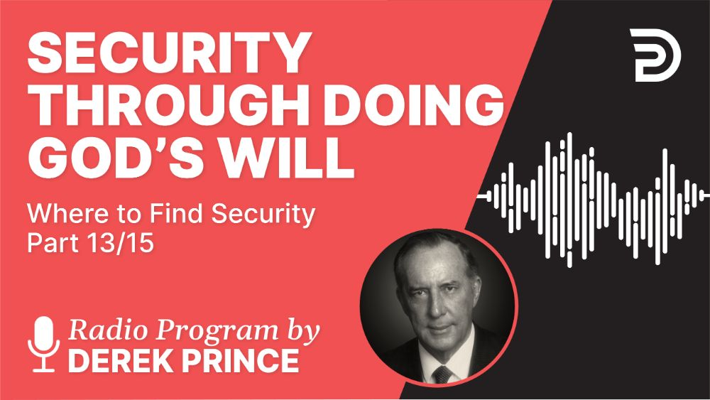 Security Through Doing God's Will