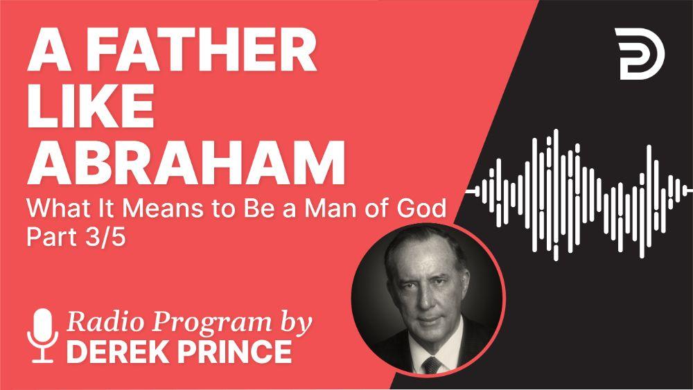 A Father like Abraham