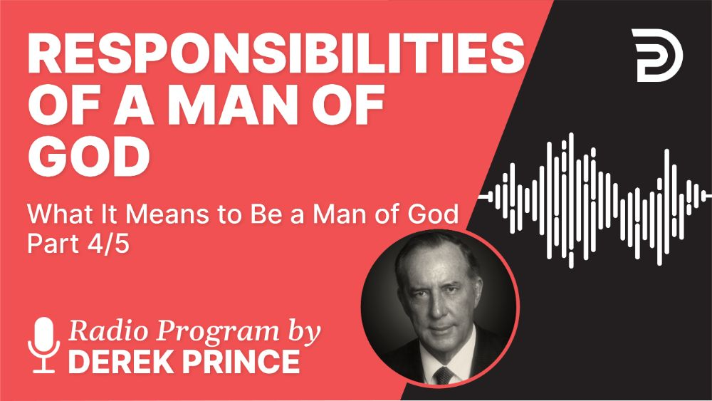 Responsibilities of a Man of God