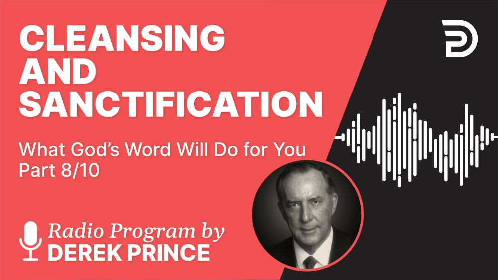 Cleansing and Sanctification