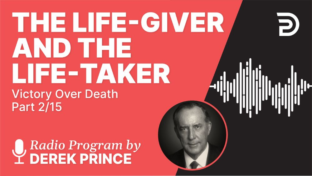The Life-Giver and the Life-Taker