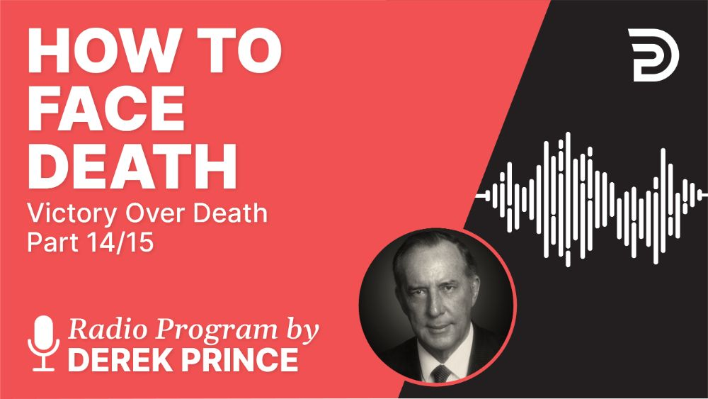 How to Face Death