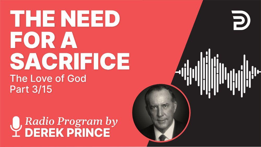 The Need for a Sacrifice