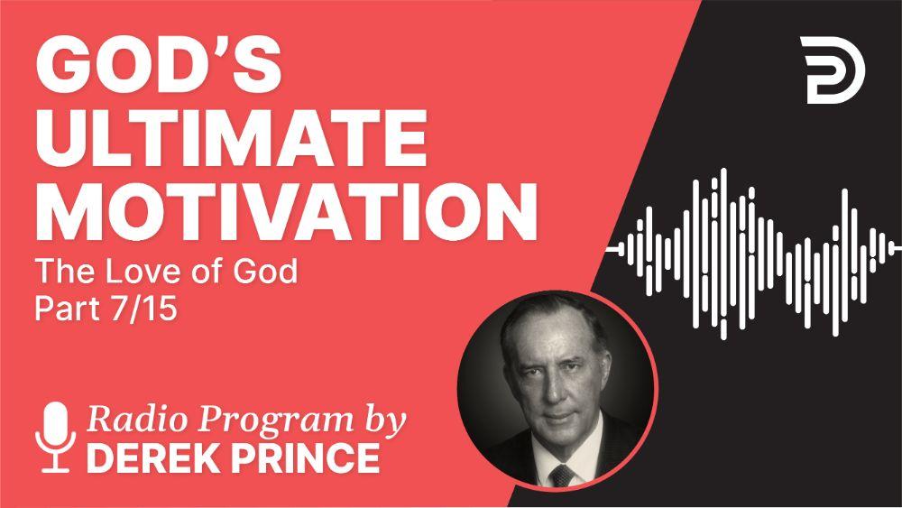 God's Ultimate Motivation