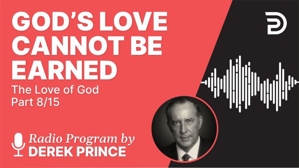 God's Love Cannot Be Earned