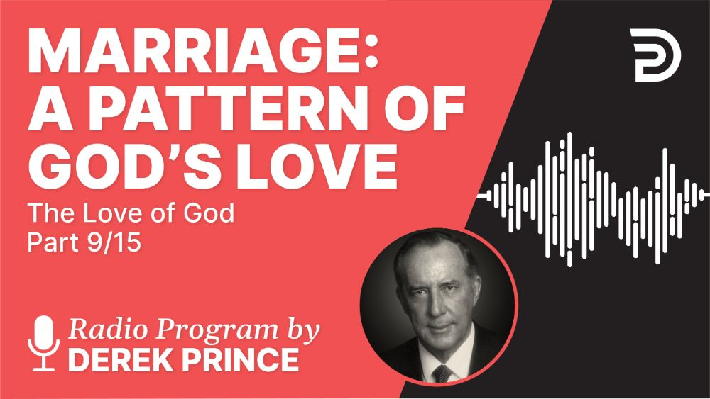 Marriage: A Pattern of God's Love