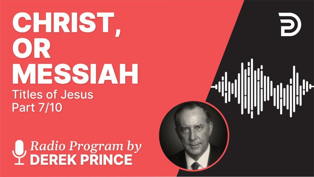Christ, or Messiah