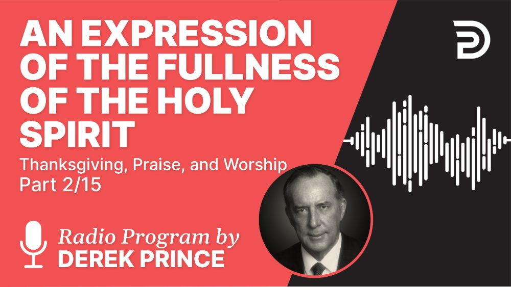 An Expression of the Fullness of the Holy Spirit